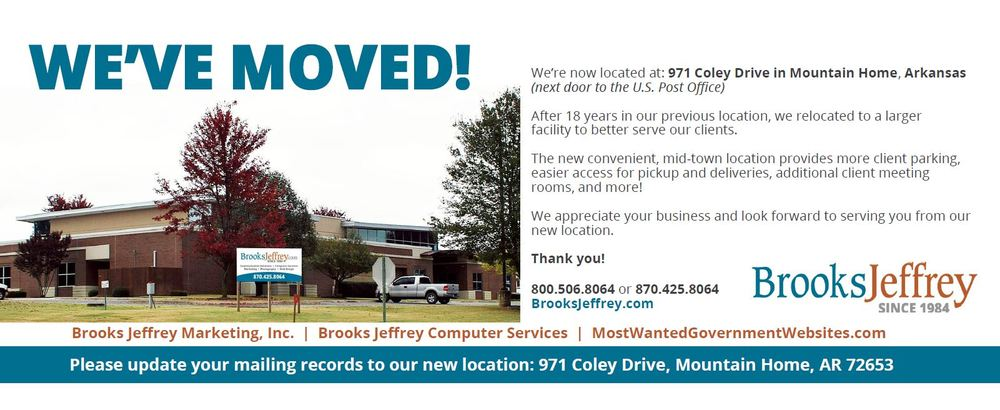 Brooks Jeffrey Computer Services has moved to 971 Coley Drive in Mountain Home